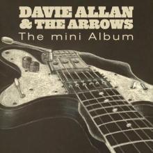 Davie Allan and the Arrows - The Mini Album