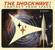 The Shockwave - Contact from Space