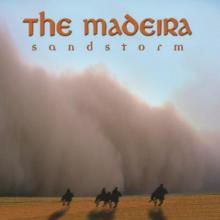 The Madeira - Sandstorm