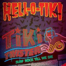 Hell-O-Tiki - Tiki Twister